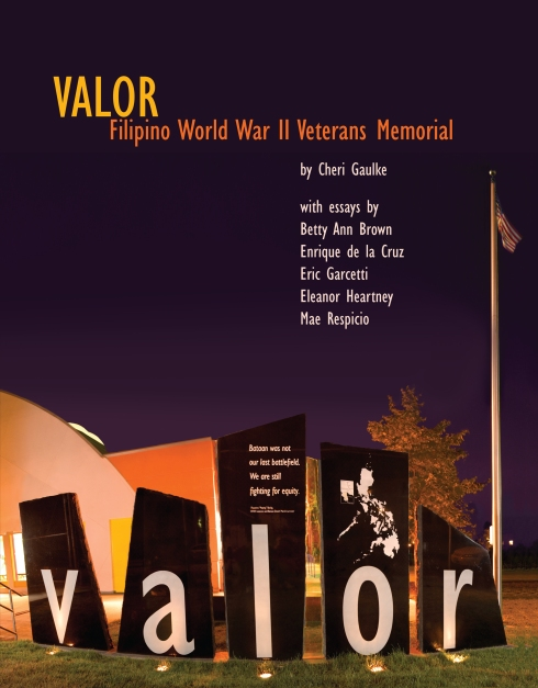 Valor: Filipino World War II Veternas Memorial by Cheri Gaulke